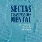 La RIES publica el tercer libro de su colección: Sectas y manipulación mental, de Álvaro Farías
