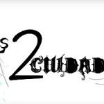 """""""Las 2 ciudades"""". Nueva serie de HM Televisión"""